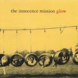 The Innocence Mission - Glow