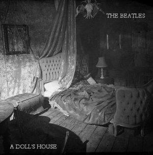 Beatles - A Dolls House